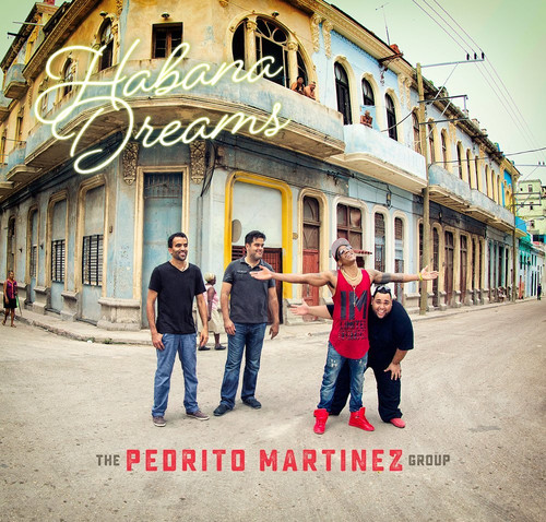 Pedrito_martinez_habana_dreams